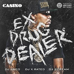 Ex Drug Dealer (CD2) - Casino