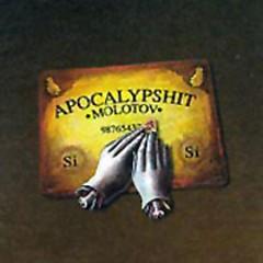 Apocalypshit - Molotov