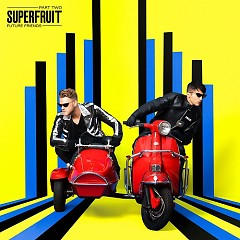 Fantasy (Single) - Superfruit