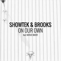 On Our Own (Single) - Showtek, Brooks, Natalie Major