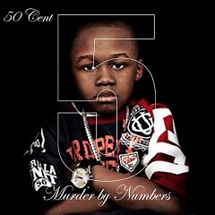 5 (Murder By Numbers) - 50 Cent