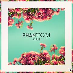 I Already Know - Phantom