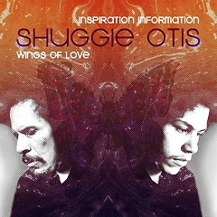 Inspiration Information / Wings Of Love (CD1) - Shuggie Otis