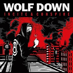 Incite & Conspire - Wolf Down