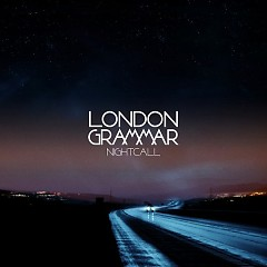 Nightcall - EP - London Grammar