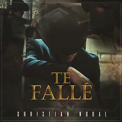 Te Fallé (Single)