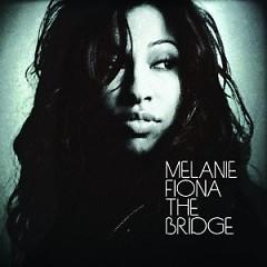 The Bridge - Melanie Fiona