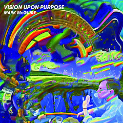 Vision Upon Purpose - Mark McGuire