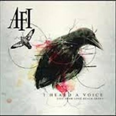 I Heard A Voice (Live From Long Beach Arena) (CD2) - AFI