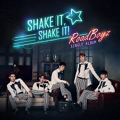 Shake It, Shake It - Road Boyz