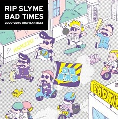 Bad times (CD2) - Rip Slyme