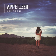 Dawn And Rain (Single) - Appetizer