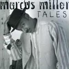 Tales - Marcus Miller
