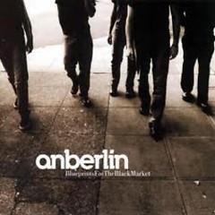 Blueprints For The Black Market - Anberlin