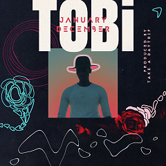 January December (Single) - TOBi, Take A Daytrip