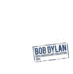 50th Anniversary Collection 1964 (CD9) - Bob Dylan