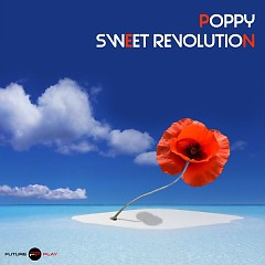 Sweet Revolution (Single) - Poppy