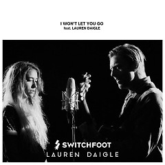 I Won't Let You Go (Single) - Switchfoot