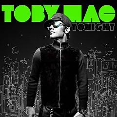 Tonight - TobyMac