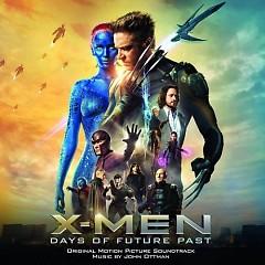 X-Men: Days Of Future Past OST (P.2) - John Ottman