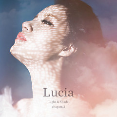 Light & Shade Chapter.2 - Lucia