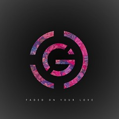 Faded On Your Love (Single) - Griffin Stoller