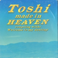 Made in heaven (Single)  - ToshI