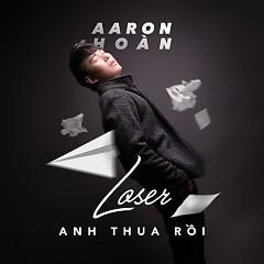 Anh Thua Rồi (Single) - Aaron Hoàn