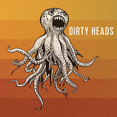 Dirty Heads - The Dirty Heads
