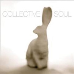 Collective Soul (Rabbit) - Collective Soul