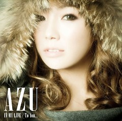 In My Life / To You... - AZU