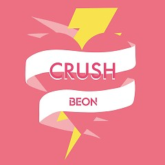 Crush (Single) - BEON