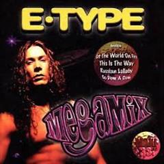 Megamix (Mix) - E-Type
