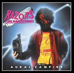 Razors on Backstreet - Aural Vampire