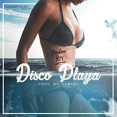 Disco Playa (Single)