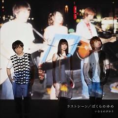 Last Scene / Bokura no Yume - IKIMONOGAKARI