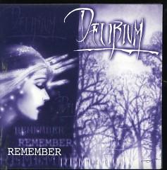 Remember (CDEP) - Delirium