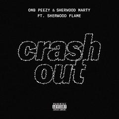 Crash Out - OMB Peezy, Sherwood Marty