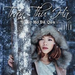 Giấc Mơ Đã Qua (Single) - Trần Thu Hà