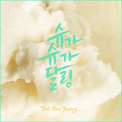 Sugar Sugar Darling (Single) - Tae Hae Young
