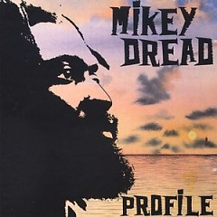 Profile - Mikey Dread
