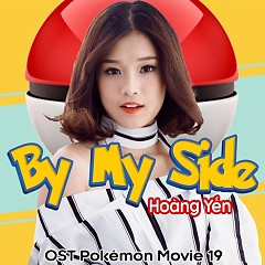 By My Side (OST Pokemon Movie 19)