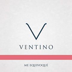 Me Equivoqué (Single) - Ventino