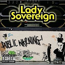 Public Warning - Lady Sovereign