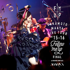 LIVE TOUR 2015-2016 'Follow Me Up' Final at Nakano Sunplaza CD1 - Maaya Sakamoto