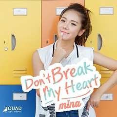 Don't Break My Heart (Single) - Mina