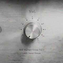 Sweet Dream (Single) - Bigtiger Group