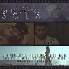 Si Te Sientes Sola (Single) - Kario, Yaret, Axel