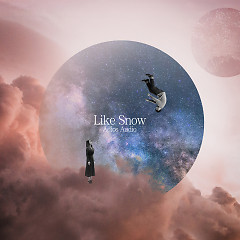 Like Snow (Single) - Adios Audio