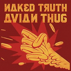Avian Thug - Naked Truth